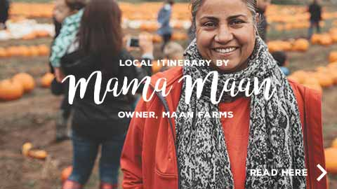 Local Itinerary by Mama Maan of Maan Farms